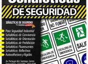 SEÑALETICAS DE SEGURIDAD Y PREVENCION