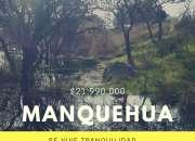 MANQUEHUA, LA PARCELA QUE SUEÑAS